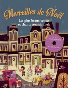 Merveilles de Noël, les plus beaux contes et chants traditionnel