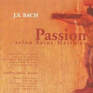 2000 La Passion selon St-Matthieu
