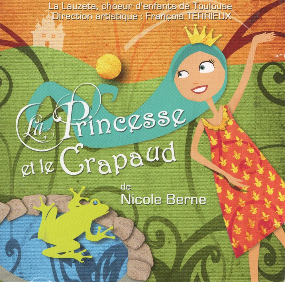 2010 La princesse et le crapaud Nicole Berne